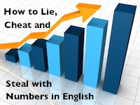 How to lie cheat and steal with numbers in English